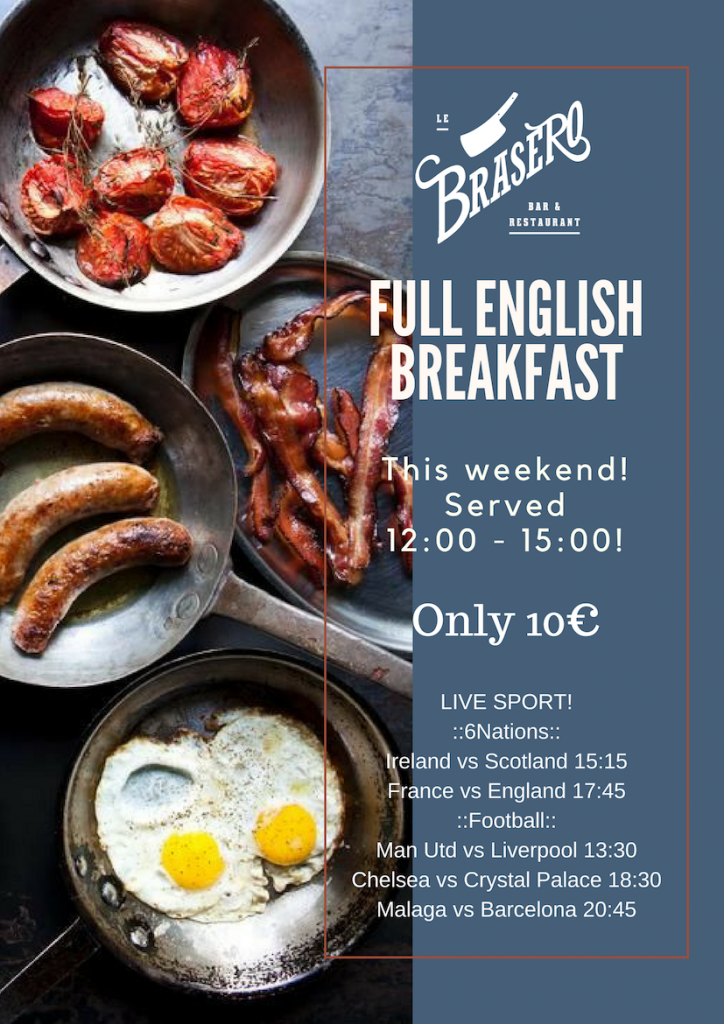 FULL ENGLISH BREAKFAST every Saturday – only €10!