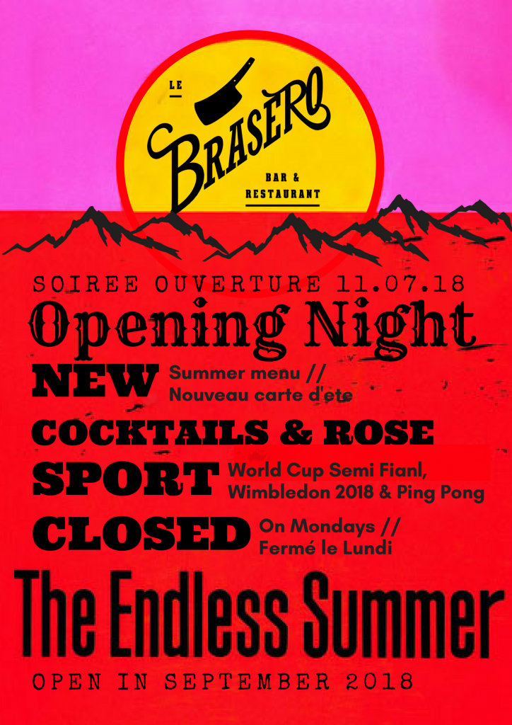 BRASERO SUMMER OPENING – 11th July 2018